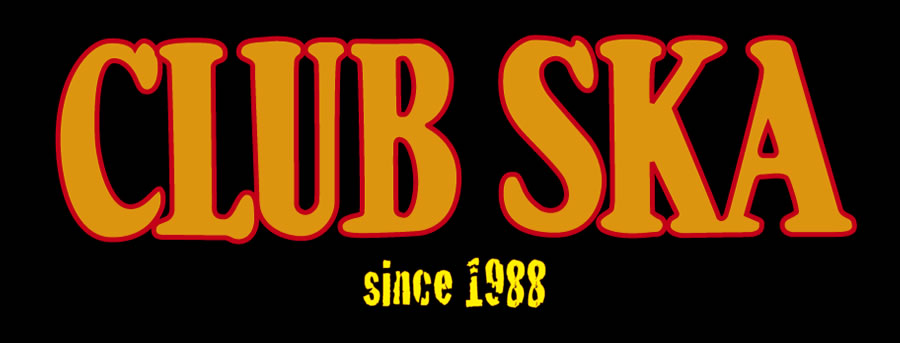 CLUB SKA since 1988